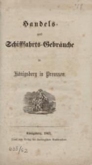Handels- und Schiffahrts-Gebräuche in Königsberg in Preußen
