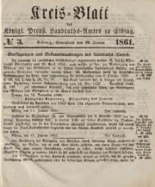 Kreis-Blatt des Königlich Preußischen Landraths-Amtes zu Elbing, Nr. 3 Sonnabend 19 Januar 1861