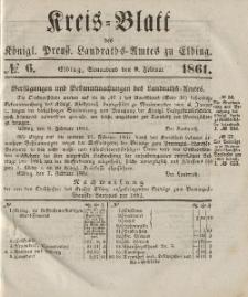 Kreis-Blatt des Königlich Preußischen Landraths-Amtes zu Elbing, Nr. 6 Sonnabend 9 Februar 1861