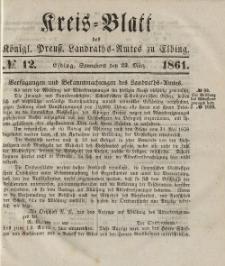 Kreis-Blatt des Königlich Preußischen Landraths-Amtes zu Elbing, Nr. 12 Sonnabend 23 März 1861