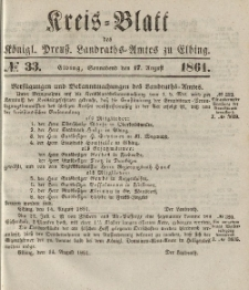 Kreis-Blatt des Königlich Preußischen Landraths-Amtes zu Elbing, Nr. 33 Sonnabend 17 August 1861