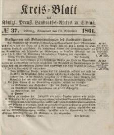 Kreis-Blatt des Königlich Preußischen Landraths-Amtes zu Elbing, Nr. 37 Sonnabend 14 September 1861