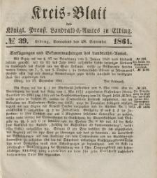 Kreis-Blatt des Königlich Preußischen Landraths-Amtes zu Elbing, Nr. 39 Sonnabend 28 September 1861