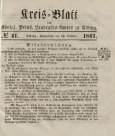 Kreis-Blatt des Königlich Preußischen Landraths-Amtes zu Elbing, Nr. 41 Sonnabend 12 Oktober 1861