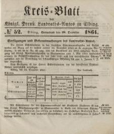 Kreis-Blatt des Königlich Preußischen Landraths-Amtes zu Elbing, Nr. 52 Sonnabend 28 Dezember 1861