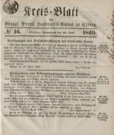 Kreis-Blatt des Königlich Preußischen Landraths-Amtes zu Elbing, Nr. 16 Sonnabend 21 April 1860
