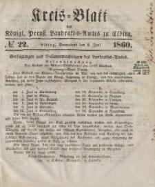 Kreis-Blatt des Königlich Preußischen Landraths-Amtes zu Elbing, Nr. 22 Sonnabend 2 Juni 1860