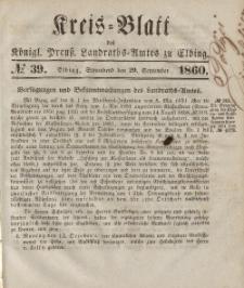 Kreis-Blatt des Königlich Preußischen Landraths-Amtes zu Elbing, Nr. 39 Sonnabend 29 September 1860