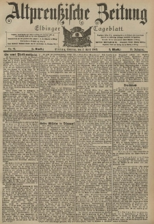 Altpreussische Zeitung, Nr. 81 Sonntag 5 April 1903, 55. Jahrgang