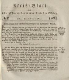 Kreis-Blatt des Königlich Preußischen Landraths-Amtes zu Elbing, Nr. 6 Sonnabend 8 Februar 1834