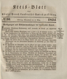 Kreis-Blatt des Königlich Preußischen Landraths-Amtes zu Elbing, Nr. 10 Sonnabend 8 März 1834