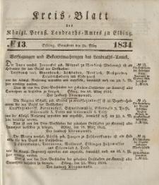 Kreis-Blatt des Königlich Preußischen Landraths-Amtes zu Elbing, Nr. 13 Sonnabend 13 März 1834