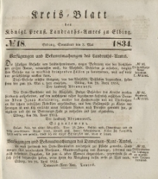 Kreis-Blatt des Königlich Preußischen Landraths-Amtes zu Elbing, Nr. 18 Sonnabend 3 Mai 1834