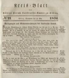 Kreis-Blatt des Königlich Preußischen Landraths-Amtes zu Elbing, Nr. 21 Sonnabend 24 Mai 1834