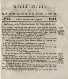 Kreis-Blatt des Königlich Preußischen Landraths-Amtes zu Elbing, Nr. 44 Sonnabend 1 November 1834