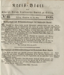 Kreis-Blatt des Königlich Preußischen Landraths-Amtes zu Elbing, Nr. 13 Sonnabend 28 März 1835