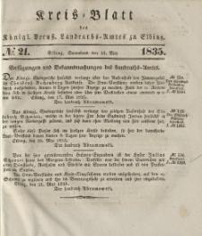 Kreis-Blatt des Königlich Preußischen Landraths-Amtes zu Elbing, Nr. 21 Sonnabend 23 Mai 1835