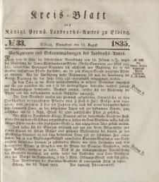 Kreis-Blatt des Königlich Preußischen Landraths-Amtes zu Elbing, Nr. 33 Sonnabend 15 August 1835