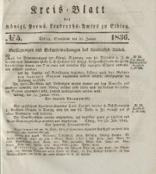 Kreis-Blatt des Königlich Preußischen Landraths-Amtes zu Elbing, Nr. 5 Sonnabend 30 Januar 1836