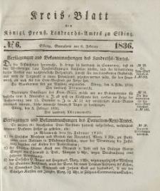 Kreis-Blatt des Königlich Preußischen Landraths-Amtes zu Elbing, Nr. 6 Sonnabend 6 Februar 1836