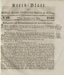 Kreis-Blatt des Königlich Preußischen Landraths-Amtes zu Elbing, Nr. 10 Sonnabend 5 März 1836