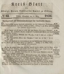 Kreis-Blatt des Königlich Preußischen Landraths-Amtes zu Elbing, Nr. 13 Sonnabend 26 März 1836