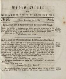 Kreis-Blatt des Königlich Preußischen Landraths-Amtes zu Elbing, Nr. 20 Sonnabend 14 Mai 1836