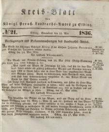 Kreis-Blatt des Königlich Preußischen Landraths-Amtes zu Elbing, Nr. 21 Sonnabend 21 Mai 1836