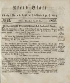 Kreis-Blatt des Königlich Preußischen Landraths-Amtes zu Elbing, Nr. 25 Sonnabend 18 Juni 1836