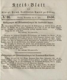 Kreis-Blatt des Königlich Preußischen Landraths-Amtes zu Elbing, Nr. 26 Sonnabend 25 Juni 1836