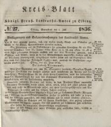 Kreis-Blatt des Königlich Preußischen Landraths-Amtes zu Elbing, Nr. 27 Sonnabend 2 Juli 1836