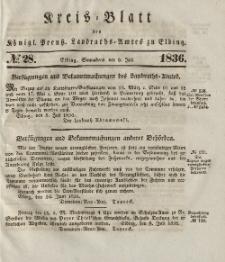 Kreis-Blatt des Königlich Preußischen Landraths-Amtes zu Elbing, Nr. 28 Sonnabend 9 Juli 1836