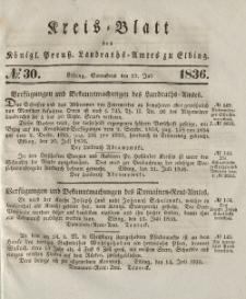 Kreis-Blatt des Königlich Preußischen Landraths-Amtes zu Elbing, Nr. 30 Sonnabend 23 Juli 1836