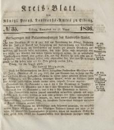 Kreis-Blatt des Königlich Preußischen Landraths-Amtes zu Elbing, Nr. 35 Sonnabend 27 August 1836