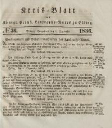Kreis-Blatt des Königlich Preußischen Landraths-Amtes zu Elbing, Nr. 36 Sonnabend 3 September 1836