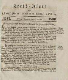 Kreis-Blatt des Königlich Preußischen Landraths-Amtes zu Elbing, Nr. 42 Sonnabend 15 Oktober 1836