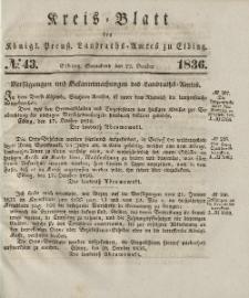 Kreis-Blatt des Königlich Preußischen Landraths-Amtes zu Elbing, Nr. 43 Sonnabend 22 Oktober 1836
