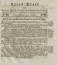 Kreis-Blatt des Königlich Preußischen Landraths-Amtes zu Elbing, Nr. 46 Sonnabend 12 November 1836