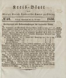 Kreis-Blatt des Königlich Preußischen Landraths-Amtes zu Elbing, Nr. 52 Sonnabend 24 Dezember 1836