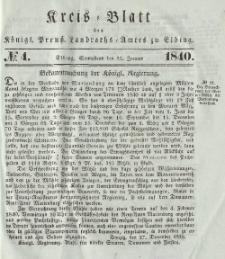 Kreis-Blatt des Königlich Preußischen Landraths-Amtes zu Elbing, Nr. 4 Sonnabend 25 Januar 1840