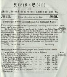Kreis-Blatt des Königlich Preußischen Landraths-Amtes zu Elbing, Nr. 12 Sonnabend 21 März 1840