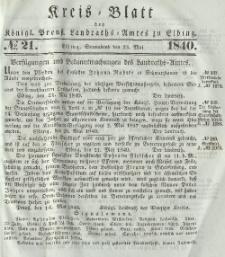 Kreis-Blatt des Königlich Preußischen Landraths-Amtes zu Elbing, Nr. 21 Sonnabend 23 Mai 1840
