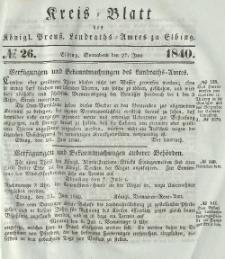 Kreis-Blatt des Königlich Preußischen Landraths-Amtes zu Elbing, Nr. 26 Sonnabend 27 Juni 1840