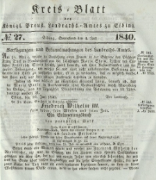 Kreis-Blatt des Königlich Preußischen Landraths-Amtes zu Elbing, Nr. 27 Sonnabend 4 Juli 1840