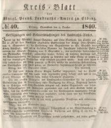 Kreis-Blatt des Königlich Preußischen Landraths-Amtes zu Elbing, Nr. 40 Sonnabend 2 Oktober 1840