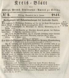 Kreis-Blatt des Königlich Preußischen Landraths-Amtes zu Elbing, Nr. 2 Sonnabend 9 Januar 1841