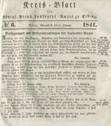 Kreis-Blatt des Königlich Preußischen Landraths-Amtes zu Elbing, Nr. 6 Sonnabend 6 Februar 1841