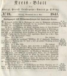 Kreis-Blatt des Königlich Preußischen Landraths-Amtes zu Elbing, Nr. 19 Sonnabend 8 Mai 1841