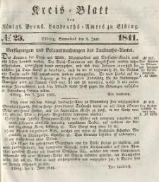 Kreis-Blatt des Königlich Preußischen Landraths-Amtes zu Elbing, Nr. 23 Sonnabend 5 Juni 1841