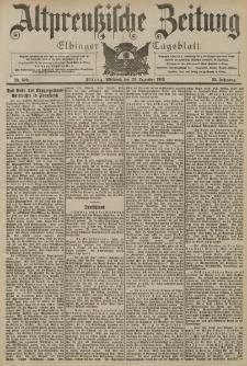 Altpreussische Zeitung, Nr. 300 Mittwoch 23 Dezember 1903, 55. Jahrgang